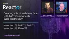 Creating robust web interfaces with FAST Components   Web Wednesday