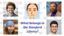 Panel : What belongs in the Standard Library