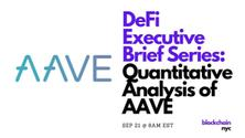 DeFi Executive Series: Quantitative Analysis of AAVE