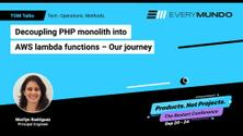 Decoupling PHP monolith into AWS lambda functions - Our journey