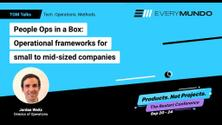 People Ops in a Box: Operational frameworks for small to mid-sized companies