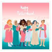 Happy Motherhood!