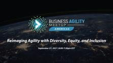 BAM Americas - Reimaging Agility with Diversity, Equity, and Inclusion