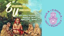 Exploring the Upanishads Workshop Series with SwaminiJi (ONLINE by Donation)