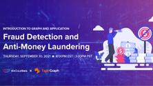 Introduction to Graph and Application: Fraud Detection and Anti-Money Laundering