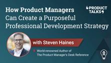 How Product Managers Can Create a Purposeful Professional Development Strategy
