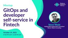 GitOps and developer self-service in Fintech