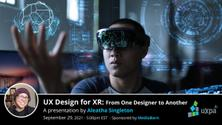 UX Design for XR: From One Designer to Another