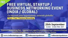 Indian Startups : Free Virtual Startup/ Business Networking Event (India/Global)