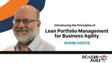 Introducing the Principles of Lean Portfolio Management for Business Agility