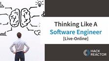 Thinking Like a Software Engineer [Live-Online]