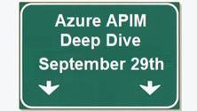 ONLINE: Deep Dive into Azure API Management