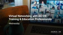 Virtual Networking with AR/VR Training & Education Professionals