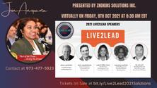 Live2Lead 2021 Solutions: Be Challenged & Lead On with Anupama!