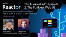 The Funkiest API: Episode 2, The Funkiest Web UI