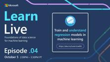 AI & ML Learn Live - Train and Understand Regression Models in Machine Learning