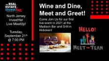 Meet and Greet, Wine and Dine