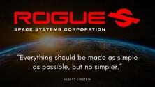 Rogue Space Systems presents...