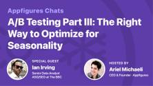 🚀 AF Chat: A/B Testing Part III: The Right Way to Optimize for Seasonality