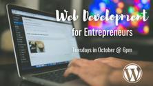 Web Development for Entrepreneurs Using WordPress Series