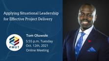 """Situational Leadership"" with Tom Oluwole (Earn 2 PDUS)"