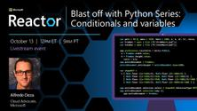 Blast off with Python Series: Conditionals and variables
