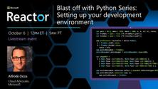 Blast off with Python Series: Setting up your development environment
