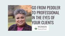 WESOS Oak Park Presents: Do Your Clients See You as a Peddler or Professional?