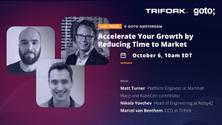 Tech Leader Panel: Accelerate your growth by reducing time to market