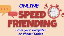 ONLINE Speed FRIENDING (Virtually from your computer)-- all ages Fundraiser