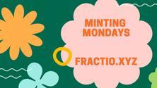 Minting Mondays