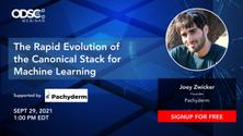 The Rapid Evolution of the Canonical Stack for Machine Learning