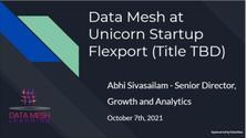 Data Mesh at Unicorn Startup Flexport (Title TBA)