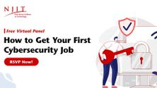 How to Get Your First Cybersecurity Job