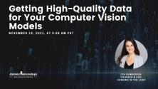 Getting High-Quality Data for Your Computer Vision Models