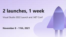 Visual Studio 2022 Launch and .NET Conf 2021!