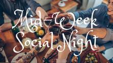 Mid-week Social Night!