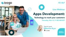 IOOGO Sessions S2 E7 | Apps Development: Technology to Reach Your Customers