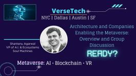 Tech Architecture and the Companies Enabling the Metaverse